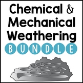 Chemical and Mechanical Weathering BUNDLE