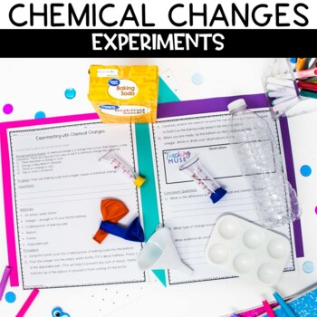 Chemical and Physical Changes with 8 Hands on Activities