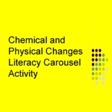 Chemical and Physical Changes Carousel Activity