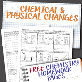 Chemical and Physical Changes Chemistry Homework Worksheets