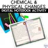Chemical and Physical Changes Google Classroom Digital Notebook Activity
