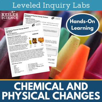 Chemical and Physical Changes Inquiry Labs