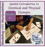 Chemical and Physical Changes Manipulative Intro - Now Inc