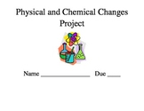 Chemical and Physical Changes Mini-Project for the Common Core