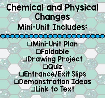 Chemical and Physical Changes Mini-Unit