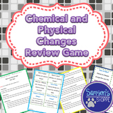 Chemical and Physical Changes Review Game