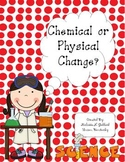 Chemical and Physical Changes Supplemental Packet