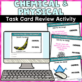 Chemical and Physical Changes Printable and Digital Task Card Review Activity