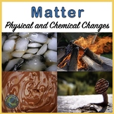 Chemical and Physical Changes of Matter Digital and PDF Format