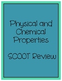Chemical and Physical Properties Scoot Review