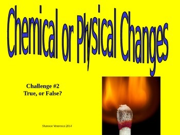 Chemical vs. Physical: Science Starter 2
