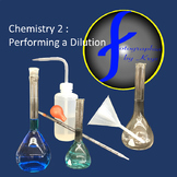 Chemistry 2: Performing a Dilution