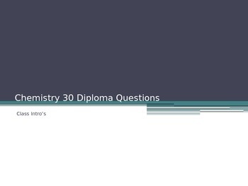Chemistry 30 Diploma Practice Questions