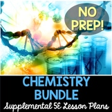 Chemistry 5E Bundle - Supplemental Lesson Plans - NO LABS