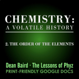 Chemistry: A Volatile History - Episode 2: The Order of th