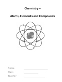 Chemistry - Atoms, Elements and Compounds