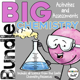 Chemistry BIG Bundle of Activities and Assessments