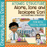 Chemistry Basics Series: Atoms, Ions and Isotopes Sort