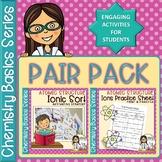 Chemistry Basics Series: Ions PAIR PACK