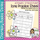 Chemistry Basics Series: Ions Practice Sheet