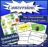 Chemistry Board Game-Conversion! The Dimensional Analysis Board Game