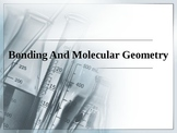 Chemistry - Bonding and Molecular Structures PowerPoint