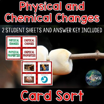 Physical and Chemical Changes and Properties Card Sort