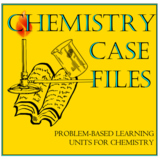 """Chemistry Case Files: A Problem-Based """"Periodic Table"""" Unit for Chemistry (PBL)"""