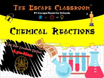 Chemistry: Chemical Reactions Escape Room | The Escape Classroom