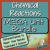 Chemistry- Chemical Reactions Mega Unit Bundle