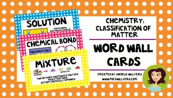 Chemistry {Classification of Matter} Word Wall Cards