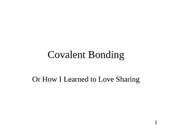 Chemistry - Covalent Bonding  - PowerPoint