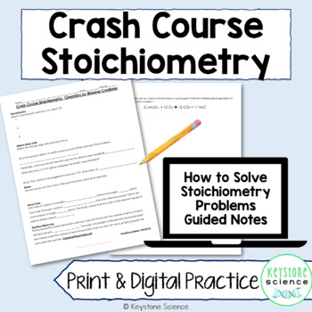 Chemistry Crash Course Stoichiometry Guided Notes, with ANSWER KEY