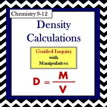 Chemistry Density Calculations Guided Inquiry Lesson