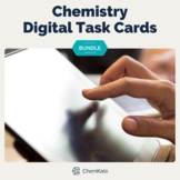 Chemistry Distance Learning Digital Task Cards BUNDLE for