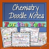 Chemistry Doodle Notes for the Year: A Growing Bundle