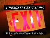 Chemistry Exit Slips