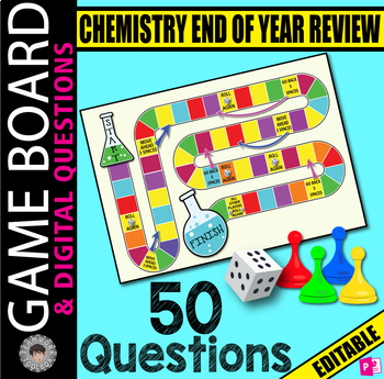 Chemistry Final Exam REVIEW ~ 50 Digital Questions & GAME BOARD~ EDITABLE