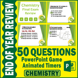 Chemistry Final Exam Review Game   50 QUESTIONS with Timers   EDITABLE