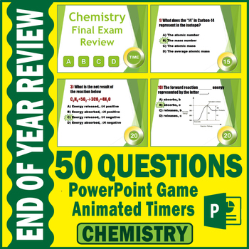 Chemistry Final Exam Review Game | 50 QUESTIONS with Timers|  EDITABLE
