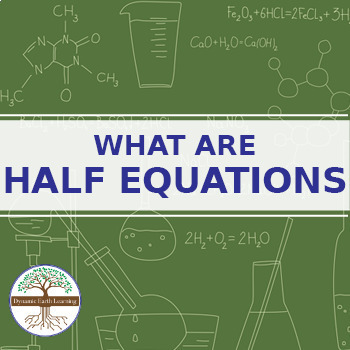 (Chemistry) WHAT ARE HALF EQUATIONS - FuseSchool - Video Guide