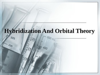 Chemistry - Hybridization and Molecular Orbital Theory PowerPoint