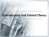 Chemistry - Hybridization and Molecular Orbital Theory PowerPoint