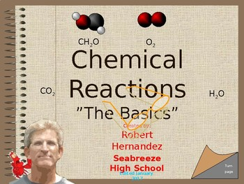 Chemistry III: Reactions. An Interactive Intro