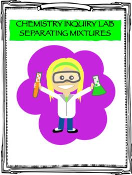 Chemistry Inquiry Lab - Separating Mixtures