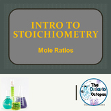 Chemistry - Introduction to Stoichiometry (mole ratios)