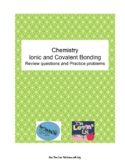 Chemistry: Ionic and Covalent Bonding Review questions and Practice Problems