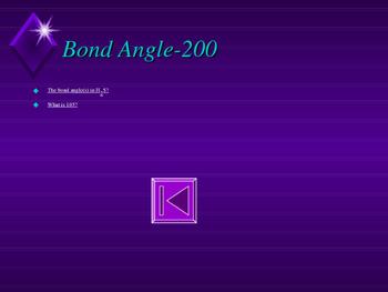 Chemistry Jeopardy-Lewis Dot Structures, VSEPR Shapes, Bond Angles