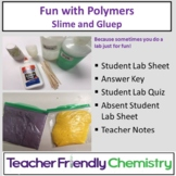 Chemistry Lab: Fun with Polymers Making Slime and Gluep