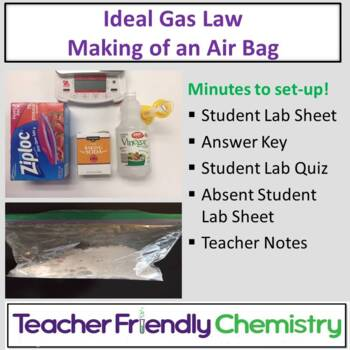 Chemistry Lab: Making of an Air Bag Ideal Gas Law Stoichiometry